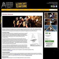 Education Resources - Central Deborah Gold Mine