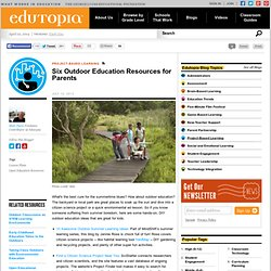 Six Outdoor Education Resources for Parents
