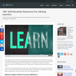 100+ Self-Education Resources For Lifelong Learners - DIY Genius