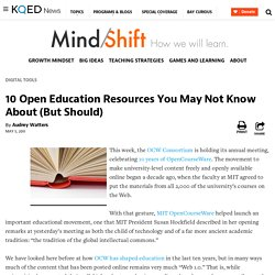 10 Open Education Resources You May Not Know About (But Should)