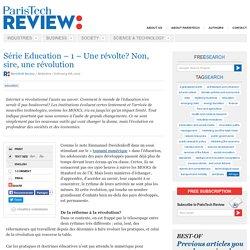 Série Education - 1 - Une révolte? Non, sire, une révolution