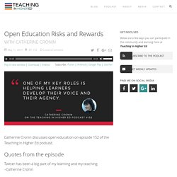 Open Education Risks and Rewards - Teaching in Higher Ed