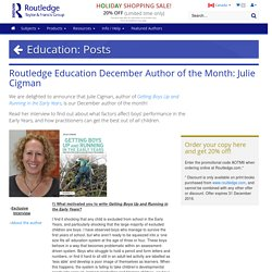 Education: Routledge Education December Author of the Month: Julie Cigman