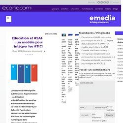 Éducation et #SAMR : un modèle pour intégrer les #TICE - E-media, the Econocom blog