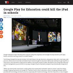 Google Play for Education could kill the iPad in schools