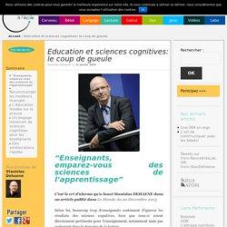 Education et sciences cognitives: le coup de gueule