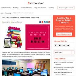 UAE Education Sector Needs Smart Revolution