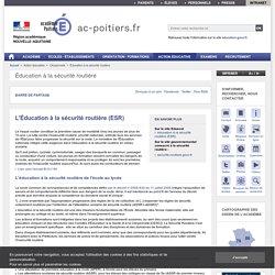 L'Éducation à la sécurité routière (ESR) - ac-poitiers.fr