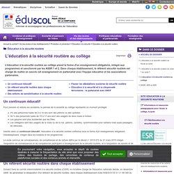 Éducation à la sécurité routière - L'éducation à la sécurité routière au collège