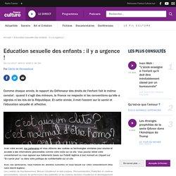 Education sexuelle des enfants : il y a urgence !
