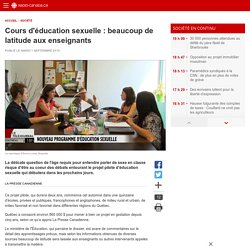 Cours d'éducation sexuelle: beaucoup de latitude auxenseignants
