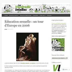 Education sexuelle : un tour d'Europe en 2006