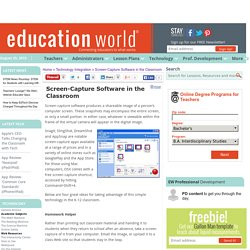 Education World: Screen-Capture Software in the Classroom
