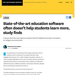 State-of-the-art education software often doesn't help students learn more, study finds