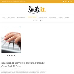 IT Education Solutions In Queensland, Brisbane & Sunshine Coast