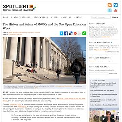 The History and Future of MOOCs and the New Open Education Week