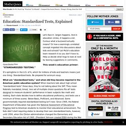 Education: Standardized Tests, Explained
