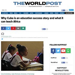 Why Cuba is an education success story and what it can teach Africa