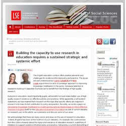 Building the capacity to use research in education requires a sustained strategic and systemic effort