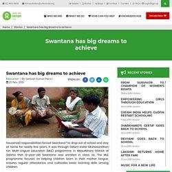 Swantana has big dreams to achieve