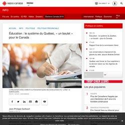 Éducation: le système du Québec, «un boulet» pour le Canada