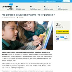 Are Europe's education systems 'fit for purpose'? — Debating Europe