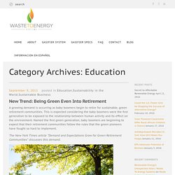 Education Archives - Page 2 of 3 - Waste To Energy SystemsWaste To Energy Systems