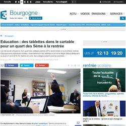 Education : des tablettes dans le cartable pour un quart des 5ème à la rentrée - France 3 Bourgogne