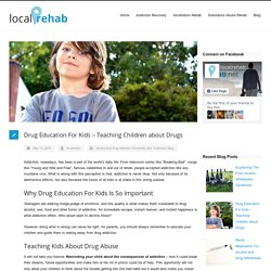 Drug Education For Kids - Teaching Children about Drugs