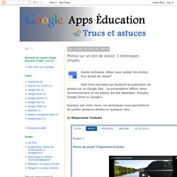 Google Apps Éducation : Photos sur un site de classe: 3 techniques simples