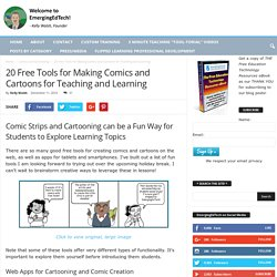 20 Free Tools for Making Comics and Cartoons for Teaching and Learning