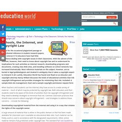 Technology in the Classroom: Schools, the Internet, and Copyright Law