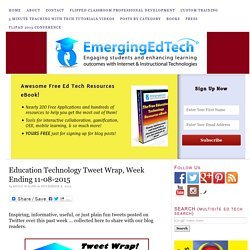 Education Technology Tweet Wrap, Week Ending 11-08-2015