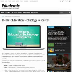 The Best Education Technology Resources