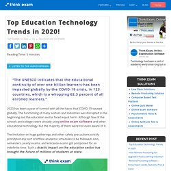 Top Education Technology Trends in 2020! – Thinkexam Blog