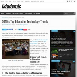 The 6 Education Technology Trends You Should Know About