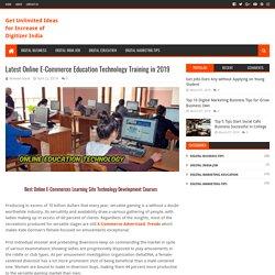 Latest Online E-Commerce Education Technology Training in 2019