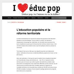 L'éducation populaire et la réforme territoriale