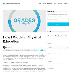 How To Grade In Physical Education - ThePhysicalEducator.com