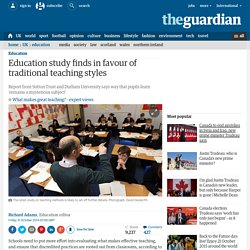 Education study finds in favour of traditional teaching styles