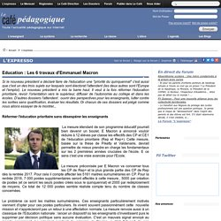 Education : Les 6 travaux d'Emmanuel Macron