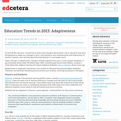Education Trends in 2013, Part 1: Adaptiveness