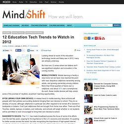 12 Education Tech Trends to Watch in 2012