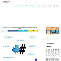The 50 Best Education Twitter Hashtags