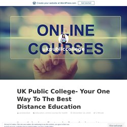 UK Public College- Your One Way To The Best Distance Education