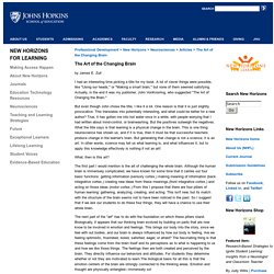 School of Education at Johns Hopkins University-The Art of the Changing Brain