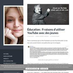 Éducation : 9 raisons d'utiliser YouTube avec des jeunes - Dans Mes Internets
