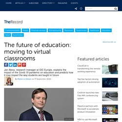 The future of education: moving to virtual classrooms