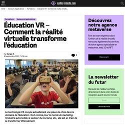 Éducation VR - Comment la réalité virtuelle transforme l'éducation