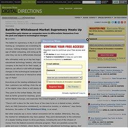 Battle for Whiteboard-Market Supremacy Heats Up